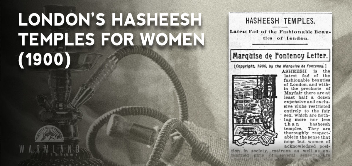 London's Hasheesh Temples for Women (1900)